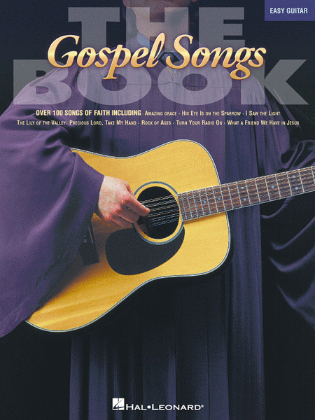 The Gospel Songs Book - Easy Guitar