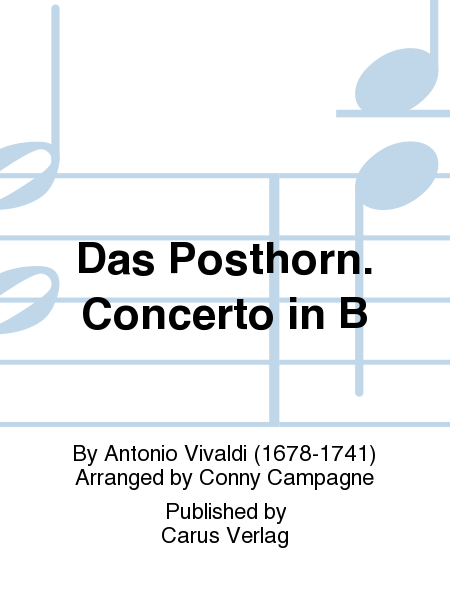 Das Posthorn. Concerto in B