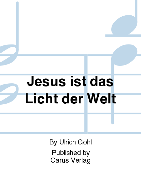Jesus ist das Licht der Welt