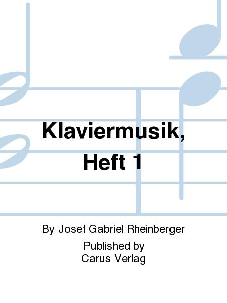 Klaviermusik, Heft 1
