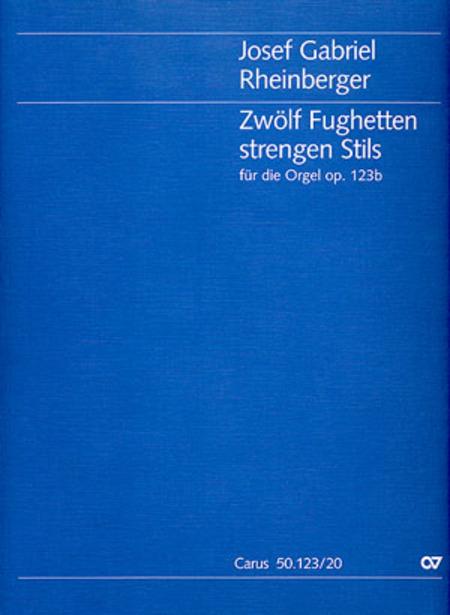 Zwolf Fughetten strengen Stils fur die Orgel