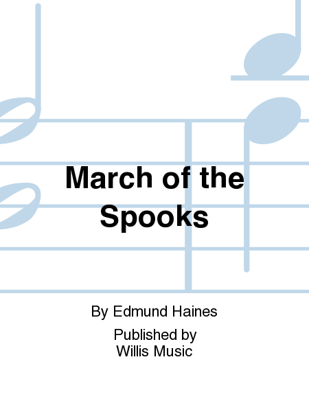 March of the Spooks