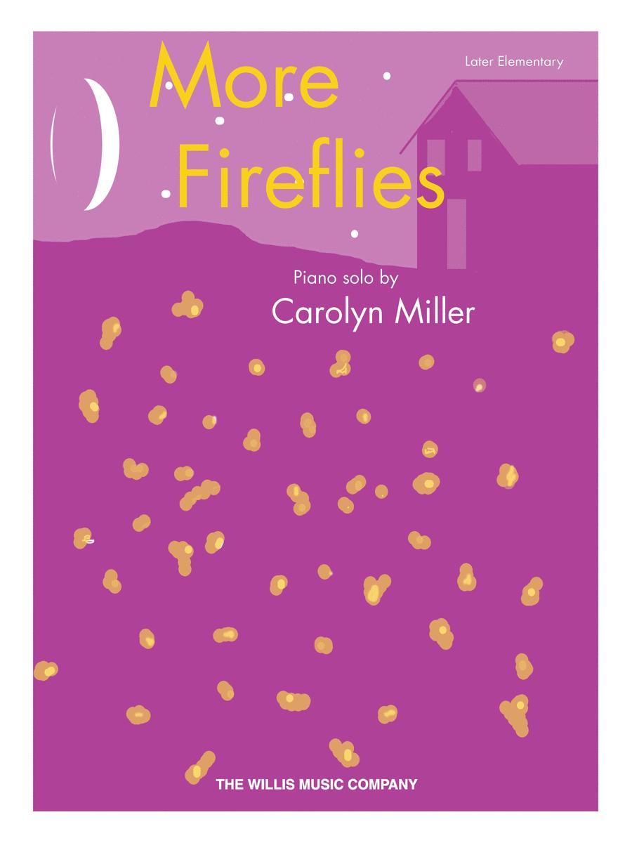 More Fireflies