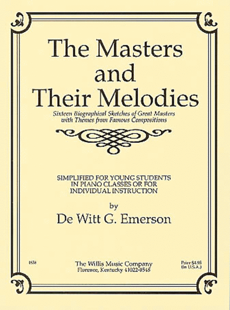 Masters and Their Melodies