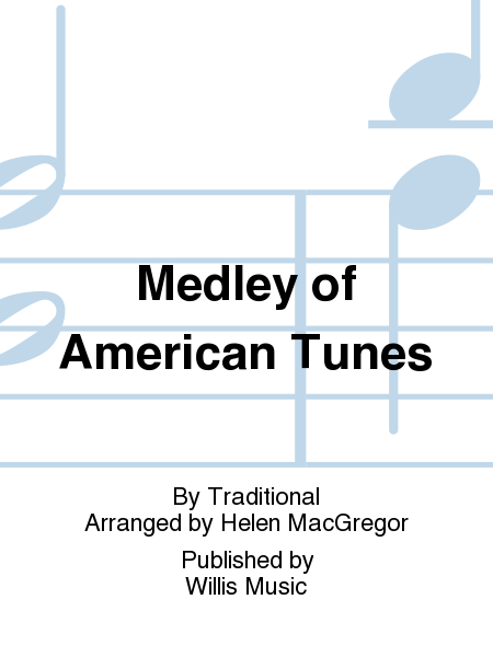 Medley of American Tunes