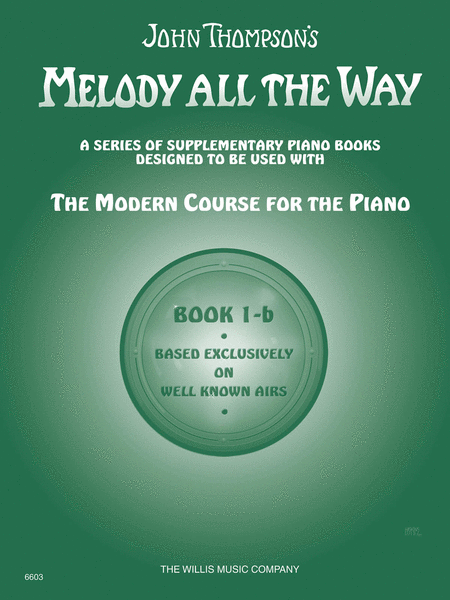 Melody All the Way - Book 1b