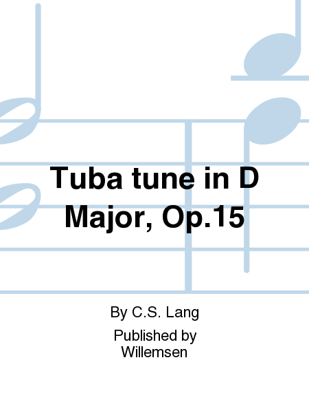 Tuba tune in D Major, Op.15