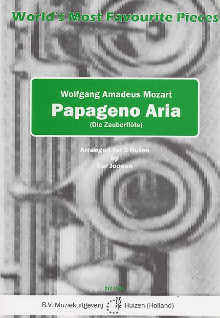 Papageno Aria (Die Zauberflote)