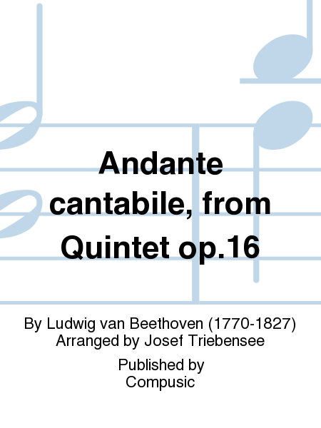 Andante cantabile, from Quintet op.16