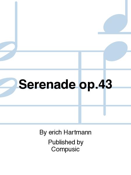 Serenade op.43