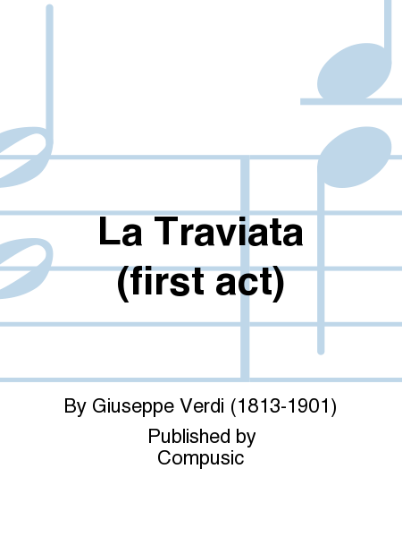 La Traviata (first act)