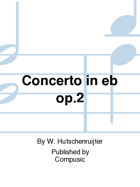 Concerto in eb op.2