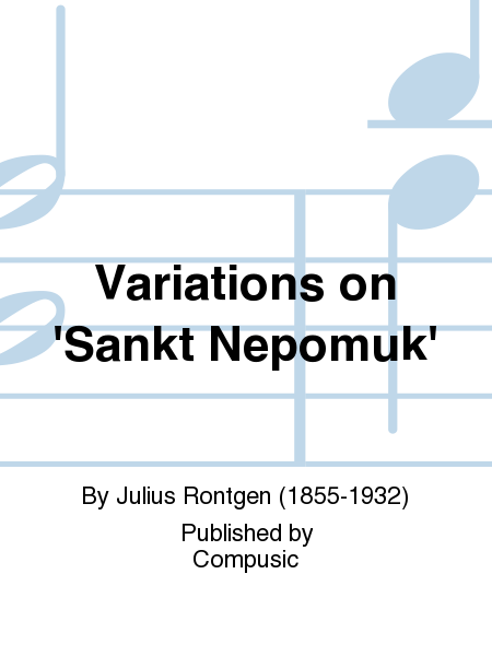Variations on 'Sankt Nepomuk'