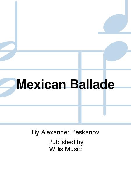 Mexican Ballade