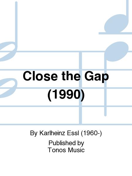 Close the Gap (1990)