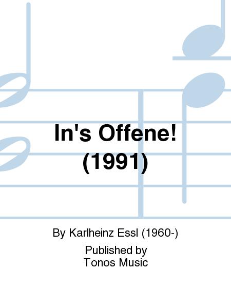 In's Offene! (1991)