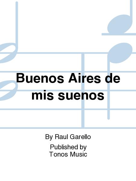 Buenos Aires de mis suenos