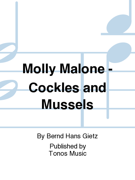 Molly Malone - Cockles and Mussels