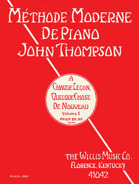 John Thompson's Modern Course for the Piano - First Grade (French)