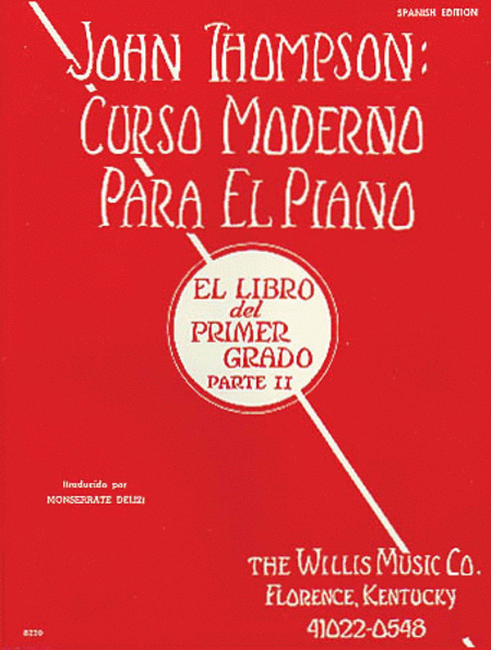 John Thompson's Modern Course for the Piano (Curso Moderno) - First Grade, Part 2 (Spanish)