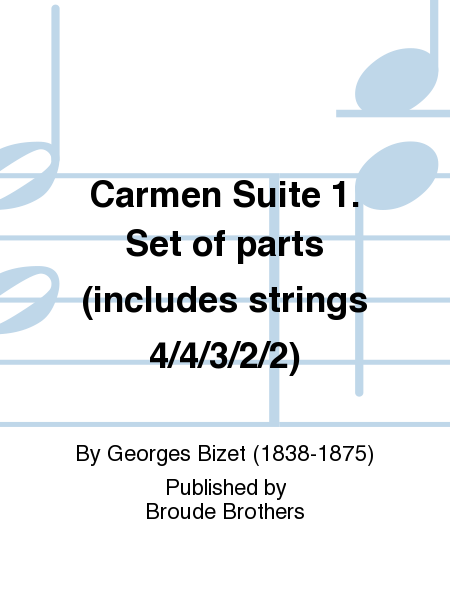 Carmen Suite 1. Set of parts (includes strings 4/4/3/2/2)