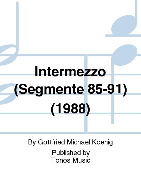 Intermezzo (Segmente 85-91) (1988)
