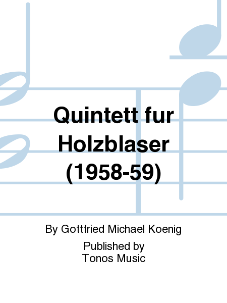 Quintett fur Holzblaser (1958-59)