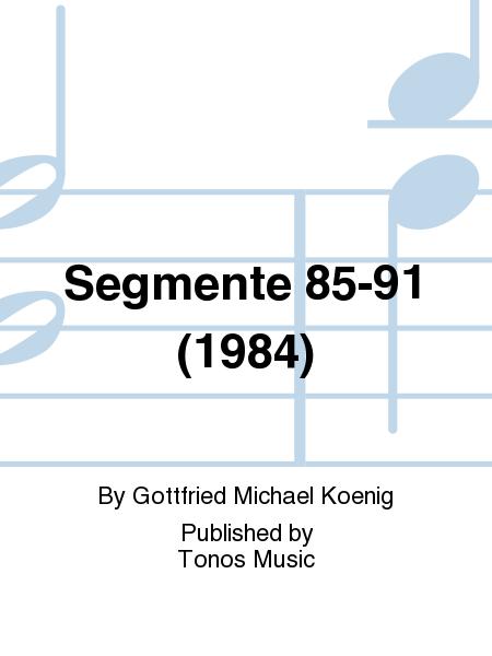 Segmente 85-91 (1984)