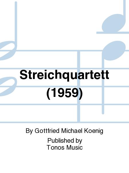 Streichquartett (1959)