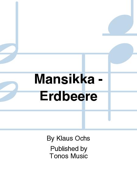 Mansikka - Erdbeere