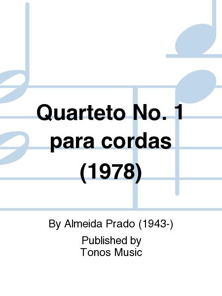 Quarteto No. 1 para cordas (1978)