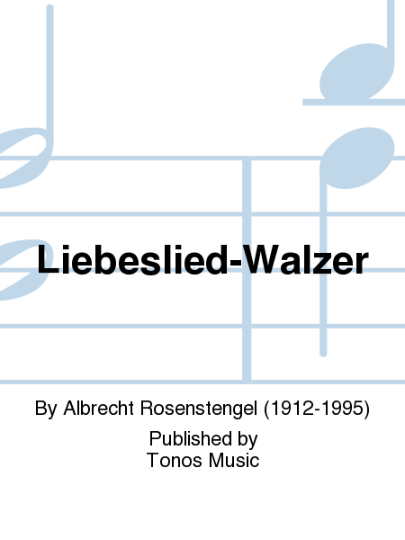 Liebeslied-Walzer