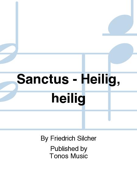 Sanctus - Heilig, heilig