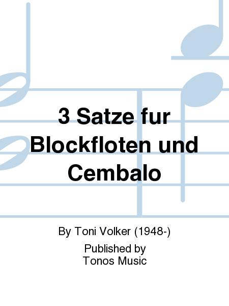 3 Satze fur Blockfloten und Cembalo