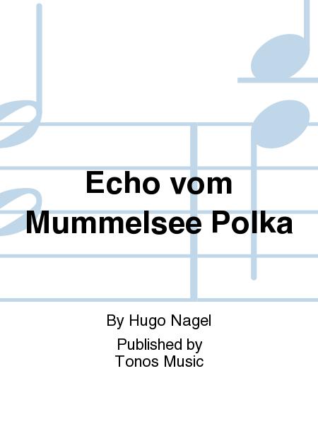 Echo vom Mummelsee Polka