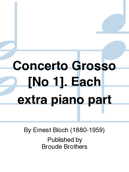 Concerto Grosso [No 1]. Each extra piano part