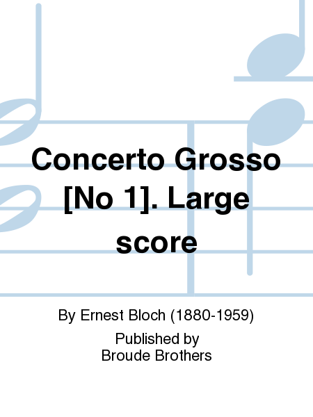 Concerto Grosso [No 1]. Large score