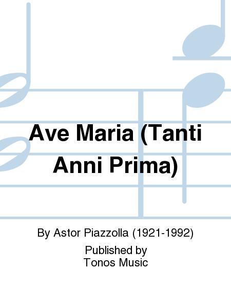 Ave Maria (Tanti Anni Prima)