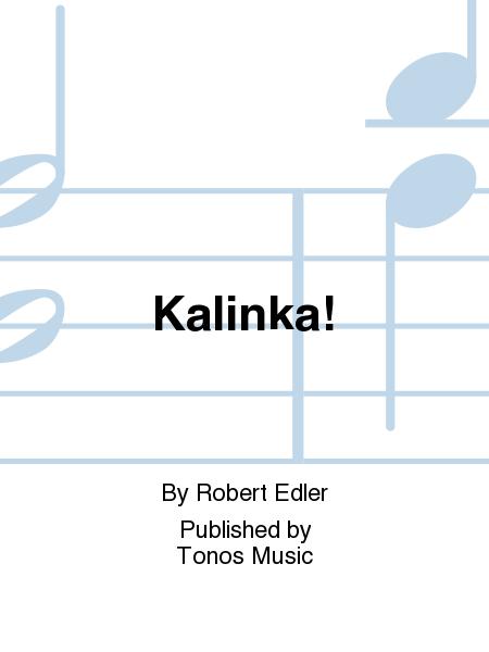Kalinka!