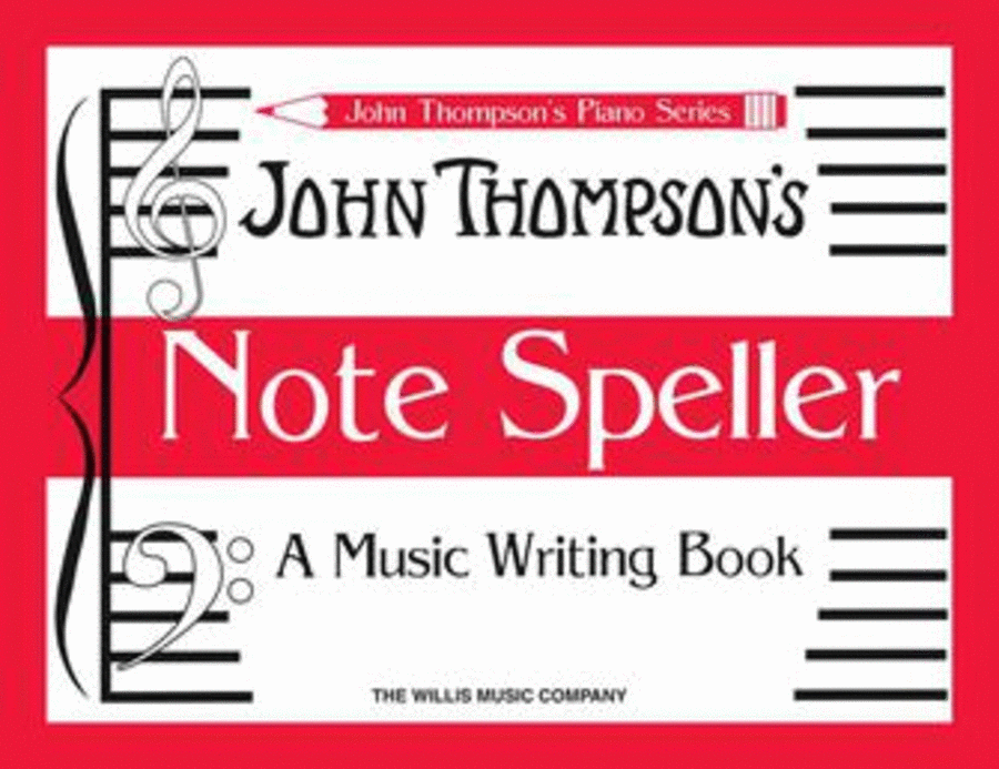 John Thompson's Note Speller