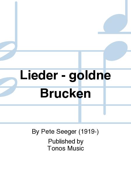 Lieder - goldne Brucken