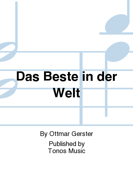 das beste in der welt sheet music by ottmar gerster sheet music plus. Black Bedroom Furniture Sets. Home Design Ideas
