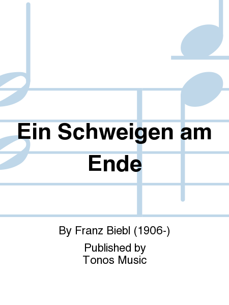 Ein Schweigen Am Ende Sheet Music By Franz Biebl - Sheet Music Plus