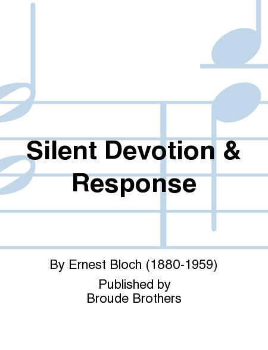 Silent Devotion & Response