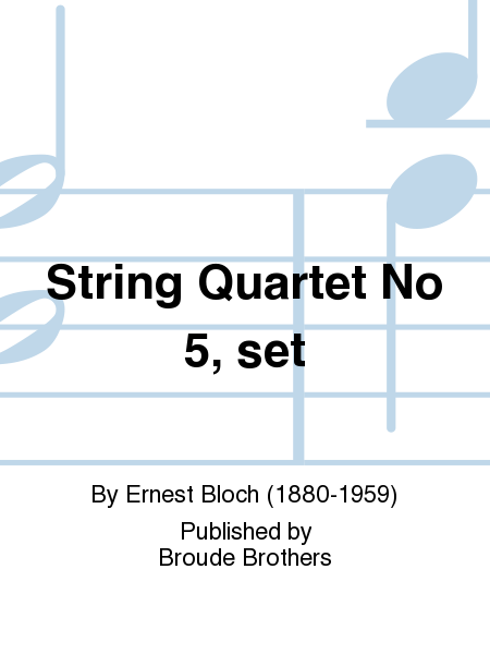 String Quartet No 5, set