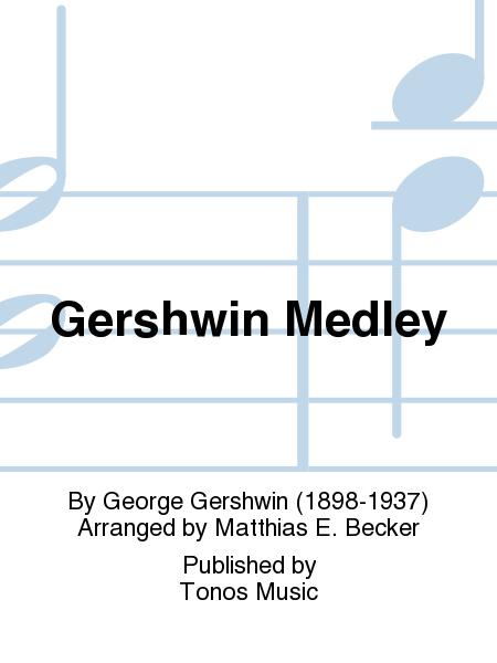 Gershwin Medley
