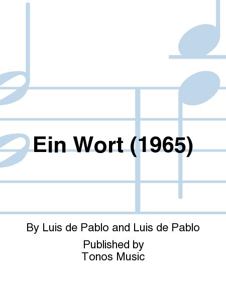 Ein Wort (1965)