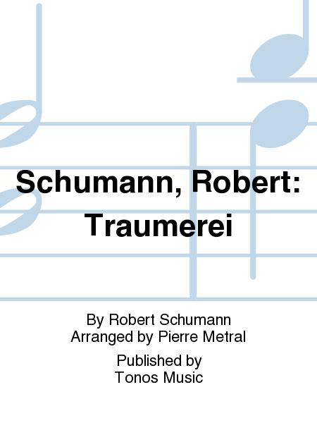 Schumann, Robert: Traumerei