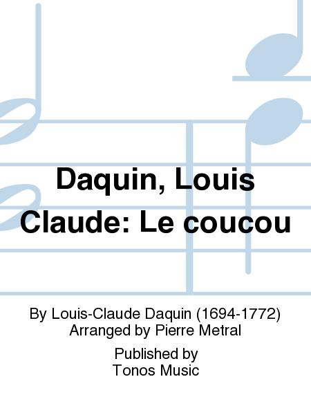 Daquin, Louis Claude: Le coucou
