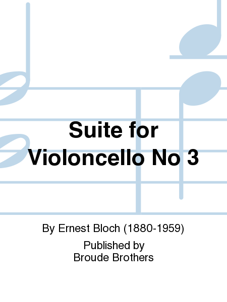 Suite for Violoncello No 3